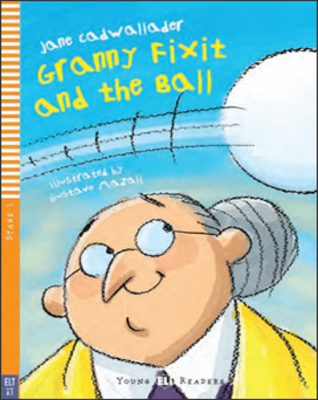 Granny Fixit and the Ball + Audio CD